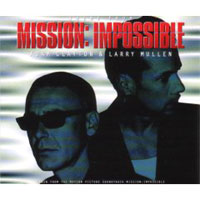 Обложка альбома «Theme From Mission: Impossible. Larry Mullen. Adam Clayton» (Larry Mullen, Adam Clayton, 2006)