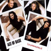 Обложка альбома «Unspeakable» (Ace Of Base, 2006)