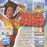 Обложка альбома «(We're Going To) Ibiza Party» (The Caribbeans, 1999)