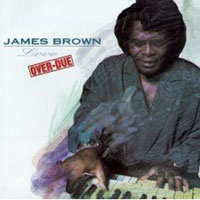 Обложка альбома «Love Over-Due» (James Brown, 2006)