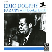 Обложка альбома «Eric Dolphy. Booker Little. Far Cry» (Eric Dolphy, Booker Little, 1989)