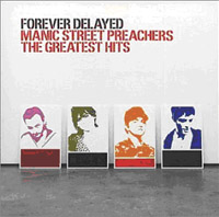 Обложка альбома «Forever Delayed» (Manic Street Preachers, 2006)