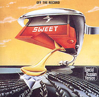 Обложка альбома «Sweet. Off The Record» (The Sweet, 2005)