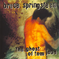 Обложка альбома «The Ghost Of Tom Joad» (Bruce Springsteen, 1995)