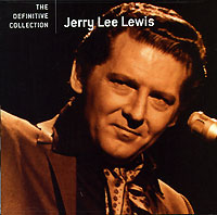 Обложка альбома «The Definitive Collection» (Jerry Lee Lewis, 2005)