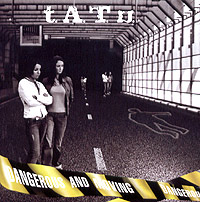 Обложка альбома «Dangerous And Moving» (t.A.T.u., 2005)
