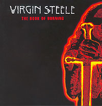 Обложка альбома «The Book Of Burning» (Virgin Steele, 2005)