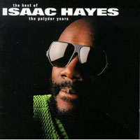 Обложка альбома «The Best Of Isaac Hayes. The Polydor Years» (Isaac Hayes, 2006)