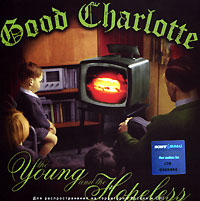 Обложка альбома «The Young And The Hopeless» (Good Charlotte, 2004)