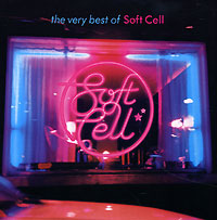 Обложка альбома «The Very Best Of Soft Cell» (Soft Cell, 2002)