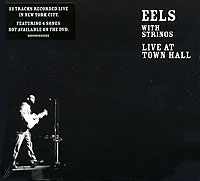 Обложка альбома «With Strings. Live At Town Hall» (EELS, 2006)