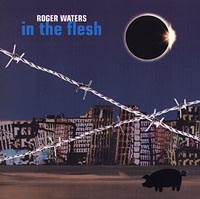 Обложка альбома «In The Flesh» (Roger Waters, 2000)