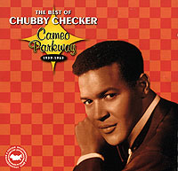 Обложка альбома «The Best Of Chubby Checker. Cameo Parkway 1959-1963» (Chubby Checker, 2006)
