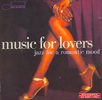 Обложка альбома «Music For Lovers. Jazz For Romantic Mood» (2006)