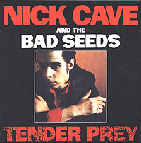 Обложка альбома «Nick Cave And The Bad Seeds.Tender Prey» (Nick Cave, The Bad Seeds, 2006)