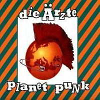 Обложка альбома «Planet Punk» (Die Orzte, 2006)