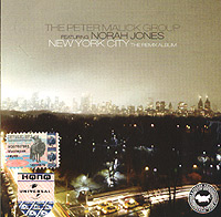 Обложка альбома «The Peter Malick Group Featuring Norah Jones. New York City. The Remix Album» (2004)