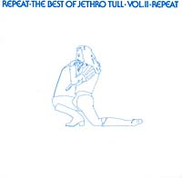 Обложка альбома «Repeat: The Best of Jethro Tull, Vol.2» (Jethro Tull, ????)