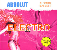 Обложка альбома «Absolut. Electro 100% Best» (2006)