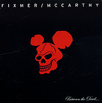 Обложка альбома «Fixmer. Mccarthy. Between The Devil» (Fixmer, Mccarthy, 2004)