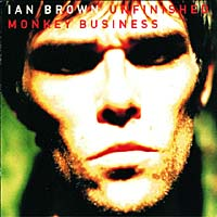 Обложка альбома «Unfinished Monkey Business» (Ian Brown, 1998)