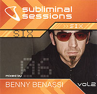 Обложка альбома «Subliminal Sessions. Six. Mixed By Benny Benassi. Vol. 2» (Benny Benassi, 2006)