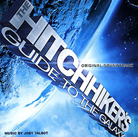 Обложка альбома «The Hitchhiker's Guide To The Galaxy. Original Soundtrack» (Joby Talbot, 2006)