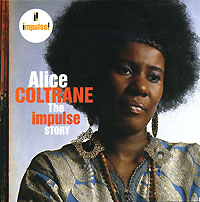 Обложка альбома «The Impulse Story. Alice Coltrane» (Alice Coltrane, 2006)