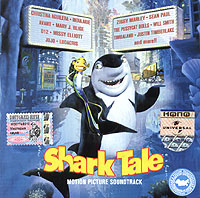 Обложка альбома «Shark Tale. Motion Picture Soundtrack» (2004)