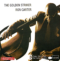 Обложка альбома «The Golden Striker» (Ron Carter, 2003)