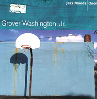 Обложка альбома «, Jr. Jazz Moods — Cool» (Grover Washington, 2004)