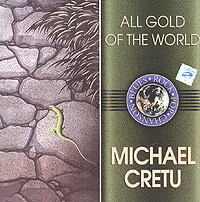 Обложка альбома «All Gold Of The World. Michael Cretu» (2004)
