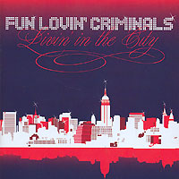 Обложка альбома «Livin» In The City» (Fun Lovin» Criminals, 2005)
