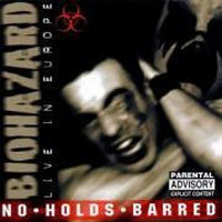 Обложка альбома «No Holds Barred. Live In Europe» (Biohazard, 2006)
