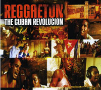 Обложка альбома «Reggaeton. The Cuban Revolucion» (2006)