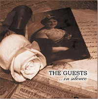 Обложка альбома «The Guests….In Silence» (2006)