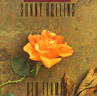 Обложка альбома «Old Flames» (Sonny Rollins, 1993)