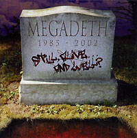 Обложка альбома «Still, Alive… And Well?» (Megadeth, 2002)