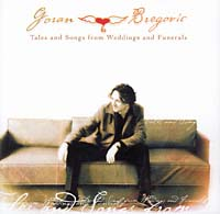 Обложка альбома «Tales And Songs From Wedding And Funerals» (Goran Bregovic, 2002)