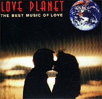 Обложка альбома «Love Planet. The Best Music Of Love» (2000)