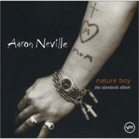 Обложка альбома «Nature Boy. The Standards Album» (Aaron Neville, 2006)