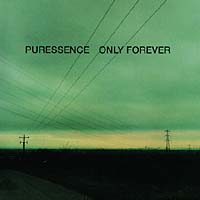 Обложка альбома «Only Forever» (Puressence, 1998)