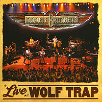 Обложка альбома «s. Live At Wolf Trap» (The Doobie Brother, 2004)