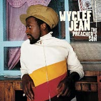 Обложка альбома «The Preacher's Son» (Wyclef Jean, 2004)