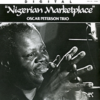 Обложка альбома «Oscar Peterson Trio. Nigerian Marketplace» (The Oscar Peterson Trio, 1992)