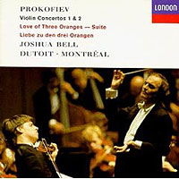Обложка альбома «Prokofiev. Violin Concertos 1 & 2. Love Of Three Oranges Suite. Bell. Dutoit» (Bell, Dutoit, 2006)