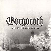 Обложка альбома «Under the Sign of Hell» (Gorgoroth, 1999)