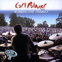 Обложка альбома «Working Live. Volume 2» (Carl Palmer, 2004)