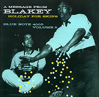 Обложка альбома «Holiday For Skins» (Art Blakey, 2006)