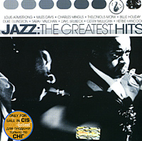 Обложка альбома «Jazz: The Greatest Hits» (Louis Armstrong, Miles Davis, Charles Mingus, Thelonious Monk, Billie Holiday и др., 2002)